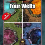 Four well battle maps for D&D and Pathfinder