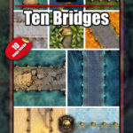 Ten bridge battle maps for every occasion in D&D and Pathfinder