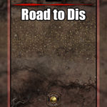 The road to Dis, a D&D battle map in the nine hells
