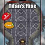Titan's Rise battle map encounter for D&D